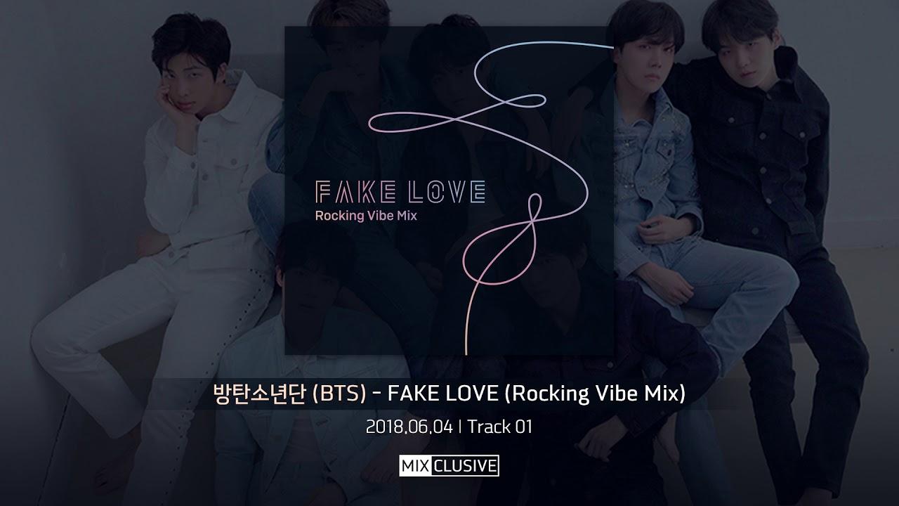 방탄소년단 (BTS) – FAKE LOVE (Rocking Vibe Mix) [MP3/DOWNLOAD]