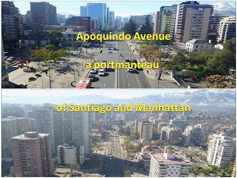 Apoquindo Avenue a portmanteau of Santiago and Manhattan
