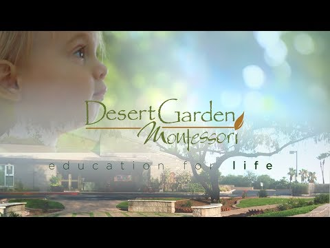 Desert Garden Montessori-Education for Life