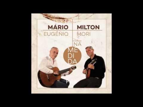 MARIO EUGENIO & MILTON MORI -  NA MEDIDA DIVULGAÇÃO