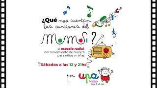 ¿Qué nos cuentan las canciones del Momusi? Episodio 20