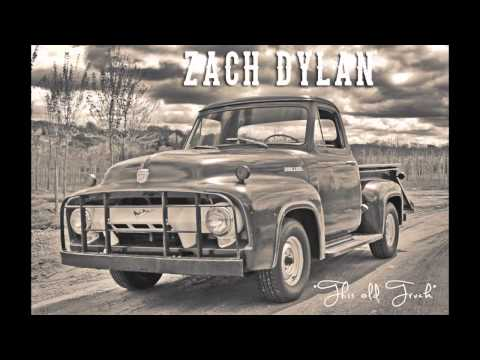 "Zach Dylan ""This Old Truck"""