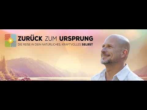 """""""Zurück zum Ursprung"""" - Reise in Dein natürliches, kraftvolles SELBST von Andreas Goldemann"""