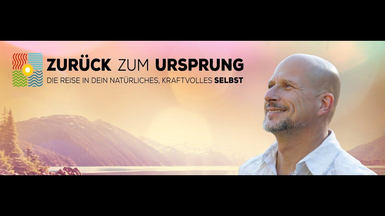 video Zurück zum Ursprung – Die Reise in Dein natürliches, kraftvolles Selbst – Andreas Goldemann