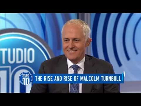 The Rise & Rise Of Malcolm Turnbull | Studio 10