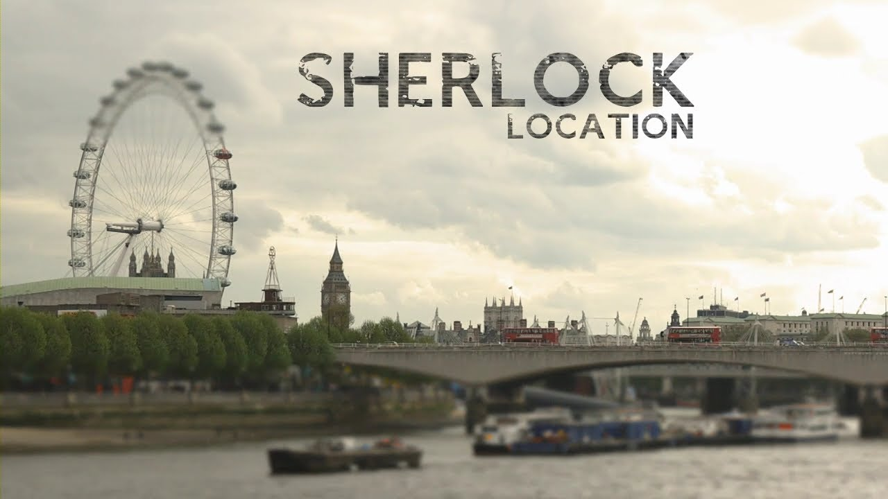 Make Your Own Hd Wallpaper Bbc Sherlock Intro Location Ver Youtube