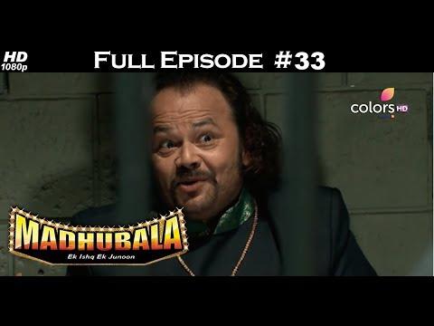 Madhubala - Full Episode 33 - With English Subtitles