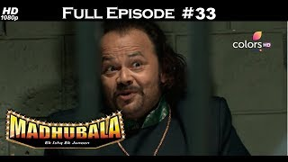 Madhubala - Full Episode 33 - With English Subtitles