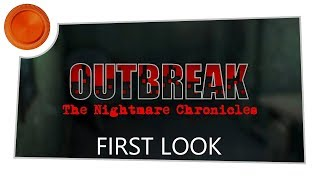 First Look - Outbreak: The Nightmare Chronicles - Xbox One