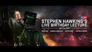 Stephen Hawking's Live Birthday Lecture