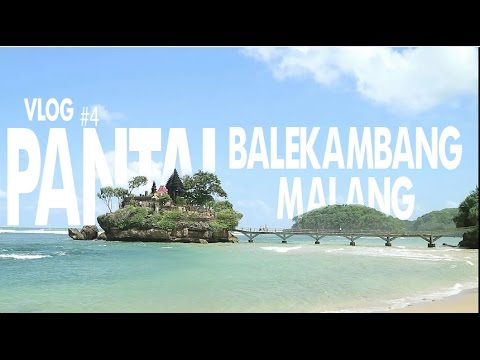 Vlog #4 Visit Pantai Balekambang, Malang Indonesia Part 4