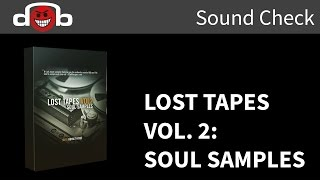 Lost Tapes Vol. 2 Review: Soul Samples by The Producers Choice