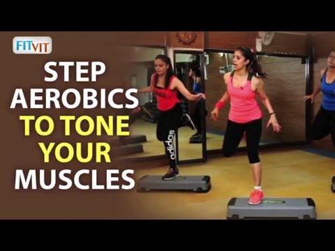 Step aerobics to Tone Your Muscles with Poonam Sharma