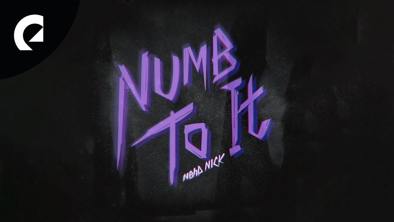 Nbhd Nick - Numb To It