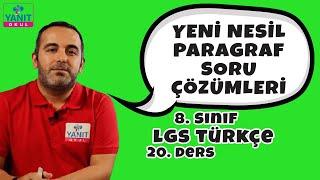 Yeni Nesil Paragraf Soru Çözümleri | 2021 LGS Türkçe Konu Anlatımları