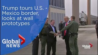 President Trump tours U.S.-Mexico border, looks at border wall prototypes