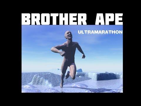 BROTHER APE -ULTRAMARATHON HD
