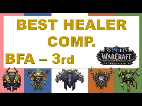 Best Healer Comp in BFA | Ranked | 3rd | Battle for Azeroth Alpha/Beta 8.0