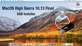 How to Create MacOS High Sierra 10.13 Final USB Installer