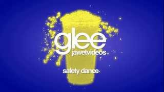 Glee Cast - Safety Dance (karaoke version)