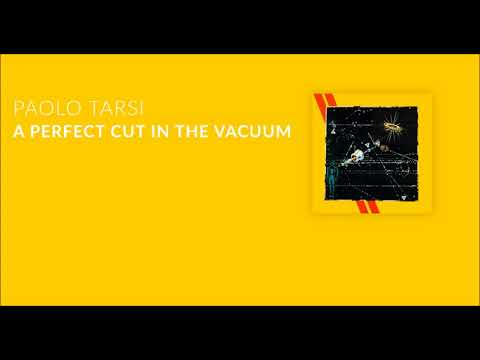 PAOLO TARSI _ A Perfect Cut in the Vacuum (advert)
