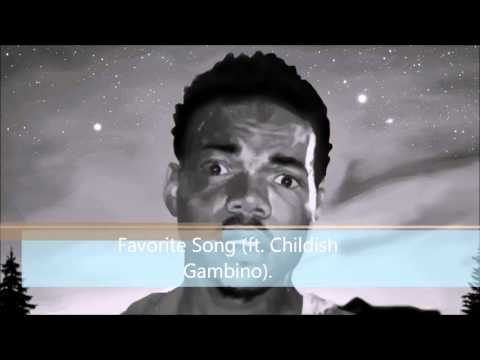 Chance the Rapper Favorite Song ft  Childish Gambino