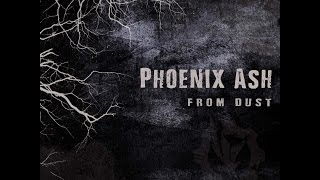Phoenix Ash - From Dust Special Edition (Album Sampler)