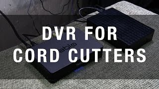 DVR for Cord Cutters