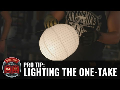 Pro Tip: LIGHTING THE ONE TAKE