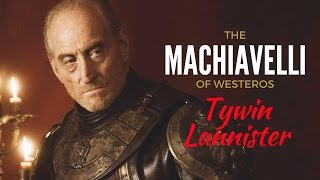 Game of Thrones/ASOIAF Theories | Tywin Lannister | The Machiavelli of Westeros | Part 2