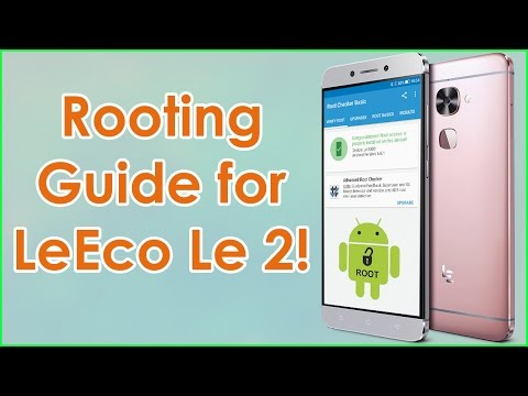 Easily Root LeEco Le2 & Flash TWRP Recovery! Step By Step Guide!