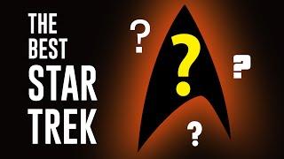 What's the best Star Trek?