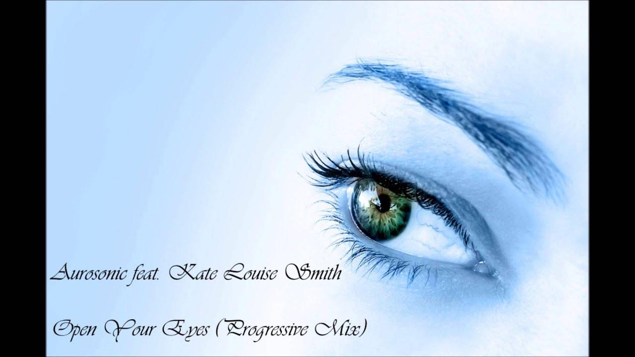 AUROSONIC : Open Your Eyes ft. Kate Louise Smith lyrics