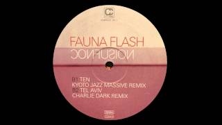 Fauna Flash - Ten (Kyoto Jazz Massive Remix)