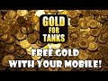 World of Tanks - FREE GOLD with Gold for Tanks! [Sponsored]