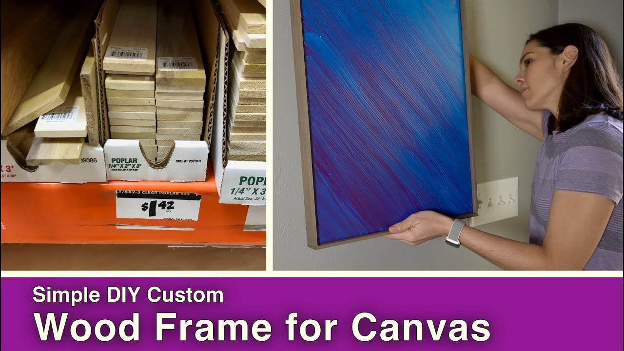 Simple Wood Frame For Canvas