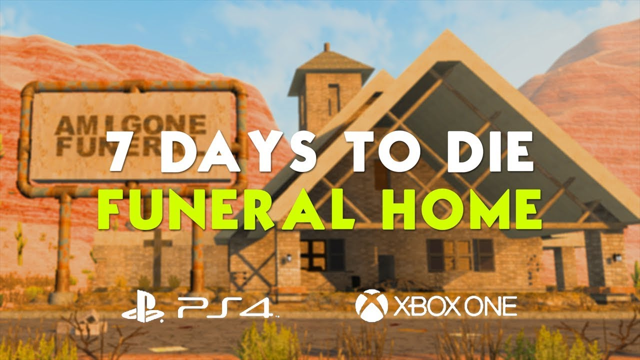 7 Days to Die | Funeral Home (Amigone) POI Location Guide