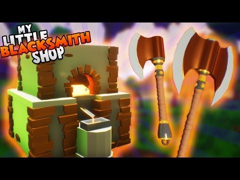 NEW SMELTER AND AXES UPDATE! ~ My Little Blacksmith Shop Gameplay