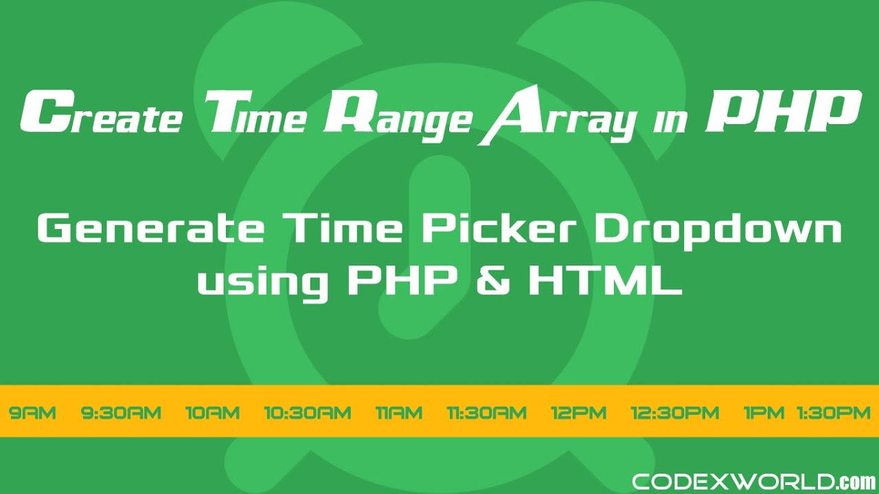 How to Create Time Range Array in PHP - CodexWorld