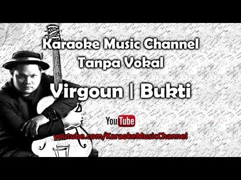 Karaoke Virgoun - Bukti | Tanpa Vokal