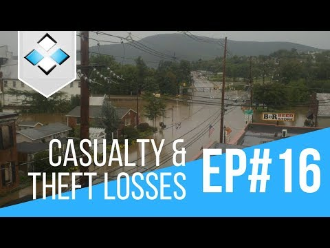 Casualty and Theft Losses | Individual Income Tax | Episode 16
