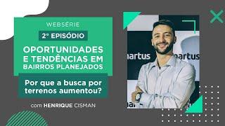Websérie | Novo Urbanismo – Oportunidades e Tendências em Barros Planejados.