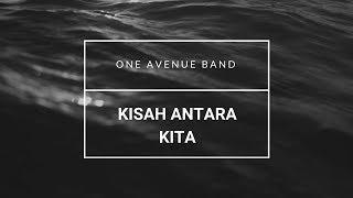 lirik | kisah antara kita - one avenue band | simple guitar chord