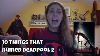 10 Things That Ruined Deadpool 2 (& 3 That Almost Saved It) SPOILERS!