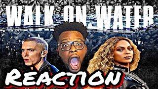 Eminem - Walk On Water (Official Video) ft. Beyoncé REACTION Lyrics