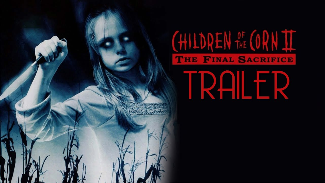 Download Children of the Corn II: The Final Sacrifice (1992) Trailer Remastered HD