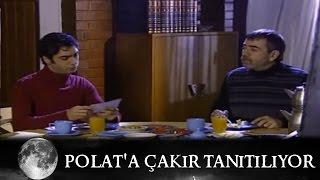 Polat'a Çakır Tanıtılıyor - Kurtlar Vadisi 3.Bölüm