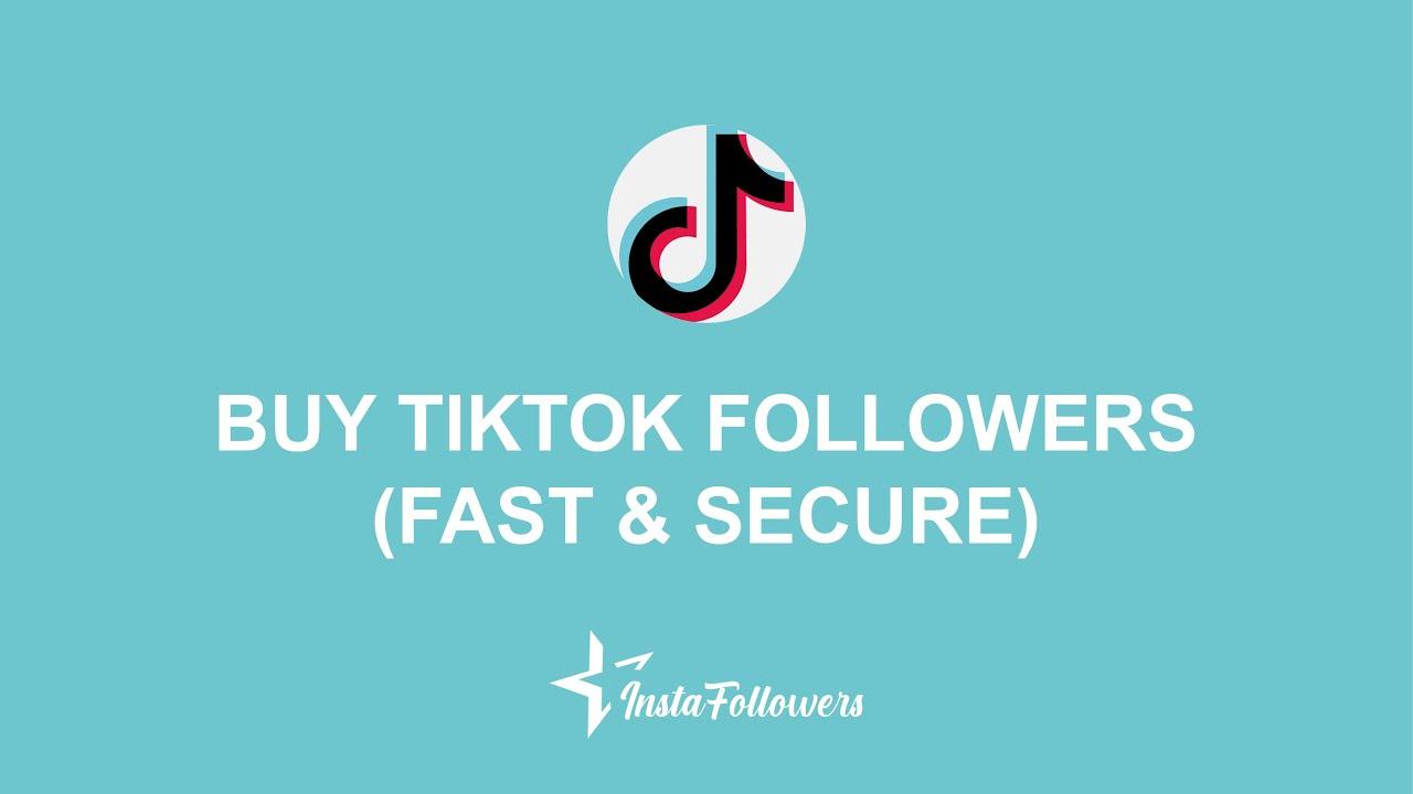 Buy TikTok Followers & Fans - Real, Active | InstaFollowers