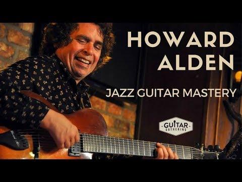 Jazz Guitar Mastery with Howard Alden