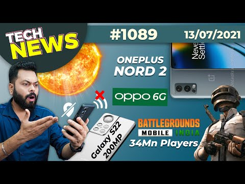 BGMI 34Mn Players?, Solar Storm Coming??️, Galaxy S22 200MP Camera, OnePlus Nord 2, OPPO 6G-#TTN1089